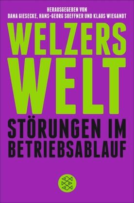 Welzers Welt