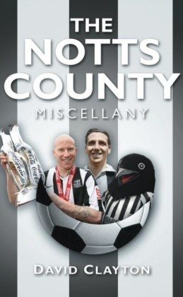 Notts County Miscellany