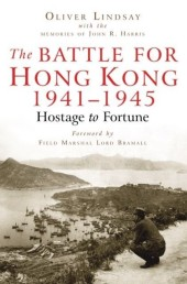 Battle For Hong Kong 1941-1945