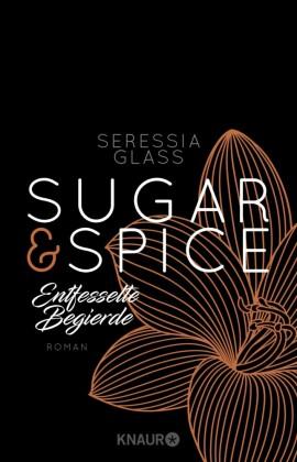 Sugar & Spice - Entfesselte Begierde