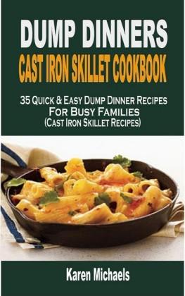 Dump Dinner Cast Iron Skillet Cookbook