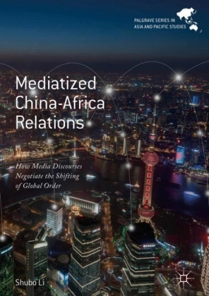 Mediatized China-Africa Relations