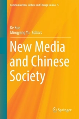 New Media and Chinese Society