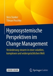 Hypnosystemische Perspektiven im Change Management