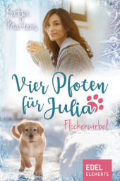 Vier Pfoten für Julia - Flockenwirbel (Tierärztin Julia Weihnachtsgeschichte)