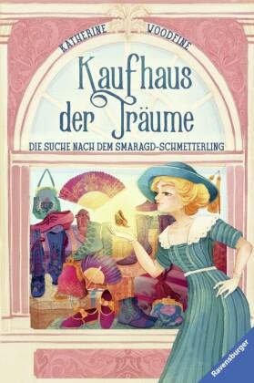 Kaufhaus der Träume, Band 2: Die Suche nach dem Smaragd-Schmetterling