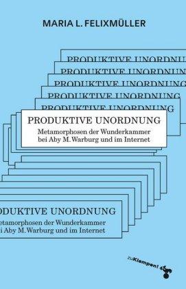 Produktive Unordnung