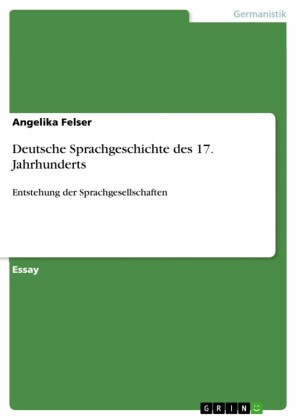 Deutsche Sprachgeschichte des 17. Jahrhunderts