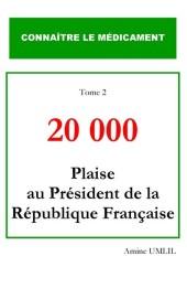 20 000 plaise au président de la république française