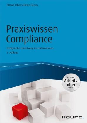 Praxiswissen Compliance - inkl. Arbeitshilfen online