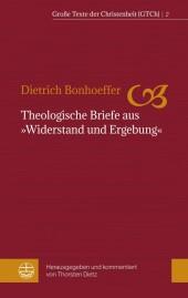 """Theologische Briefe aus """"Widerstand und Ergebung"""""""