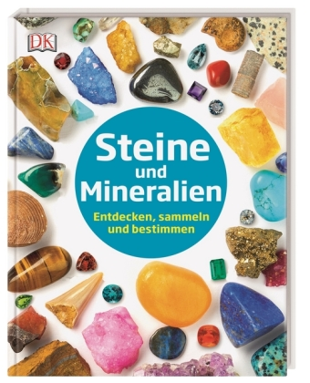 Steine und Mineralien