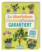 So überleben Zimmerpflanzen garantiert Cover