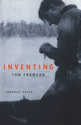 Inventing Tom Thomson
