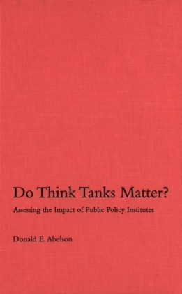 Do Think Tanks Matter?, First Edition