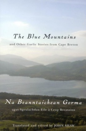 Blue Mountains and Other Gaelic Stories from Cape Breton