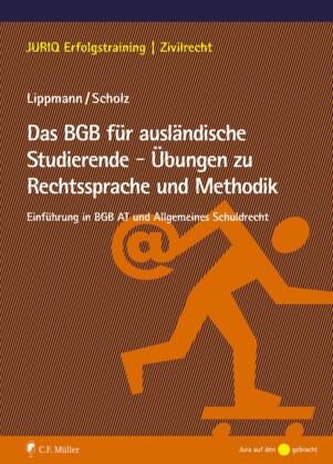 Das BGB für ausländische Studierende - Übungen zu Rechtssprache und Methodik