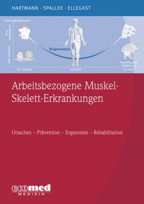 Arbeitsbezogene Muskel-Skelett-Erkrankungen