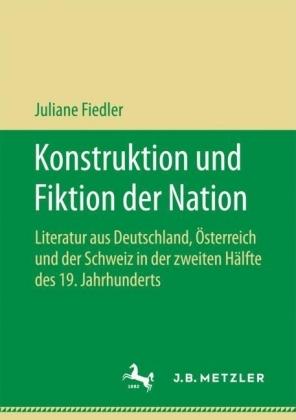 Konstruktion und Fiktion der Nation