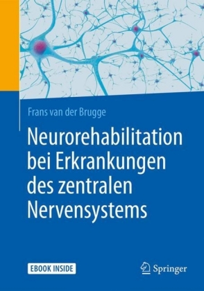 Neurorehabilitation bei Erkrankungen des zentralen Nervensystems