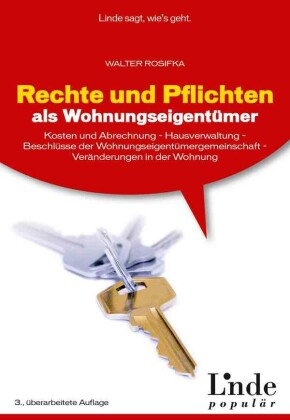 Rechte und Pflichten als Wohnungseigentümer