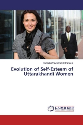 Evolution of Self-Esteem of Uttarakhandi Women