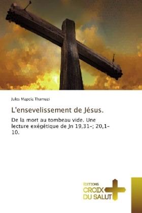 L'ensevelissement de Jésus