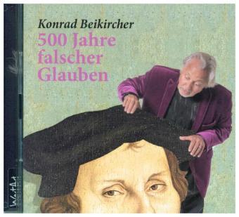 500 Jahre falscher Glauben, 2 Audio-CDs