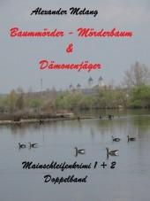 Baummörder - Mörderbaum & Dämonenjäger