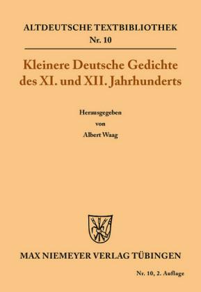 Kleinere Deutsche Gedichte des XI. und XII. Jahrhunderts