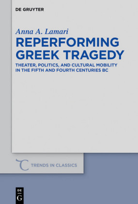 Reperforming Greek Tragedy