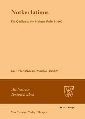 Notker latinus. Die Quellen zu den Psalmen