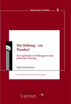 Die Stiftung - ein Paradox?