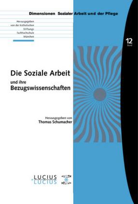 Die Soziale Arbeit und ihre Bezugswissenschaften