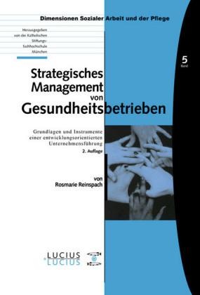 Strategisches Management von Gesundheitsbetrieben