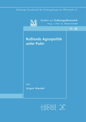 Rußlands Agrarpolitik unter Putin