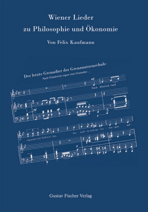 Wiener Lieder zu Philosophie und Ökonomie