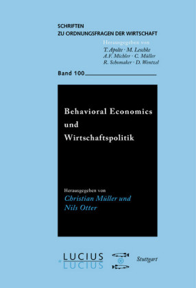 Behavioral Economics und Wirtschaftspolitik