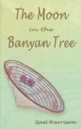 Moon in the Banyan Tree