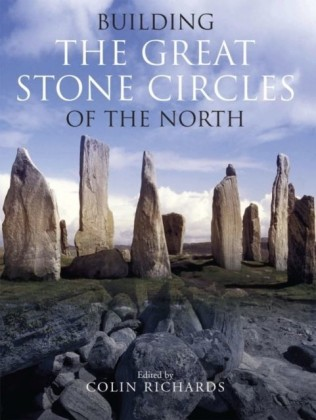Building the Great Stone Circles of the North