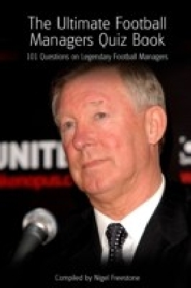 Ultimate Football Managers Quiz Book