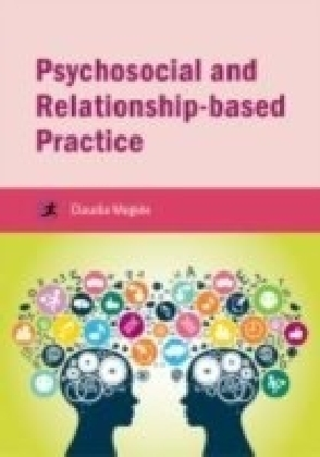 Psychosocial and Relationship-based Practice