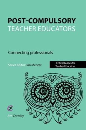 Post Compulsory Teacher Educators: Connecting Professionals