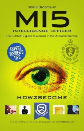 How to Become an MI5 INTELLIGENCE OFFICER