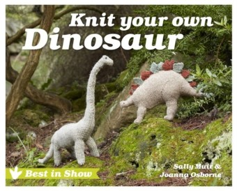 Best in Show: Knit Your Own Dinosaur