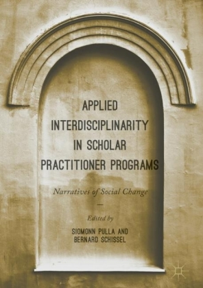 Applied Interdisciplinarity in Scholar Practitioner Programs