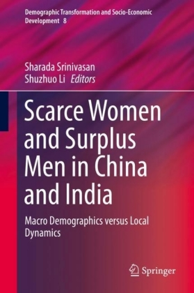 Scarce Women and Surplus Men in China and India