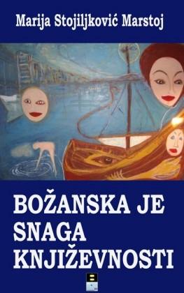 Bozanska je snaga knjizevnosti