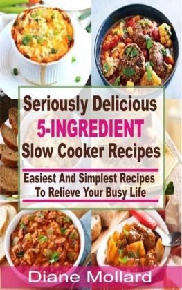 Seriously Delicious 5-Ingredient Slow Cooker Recipes