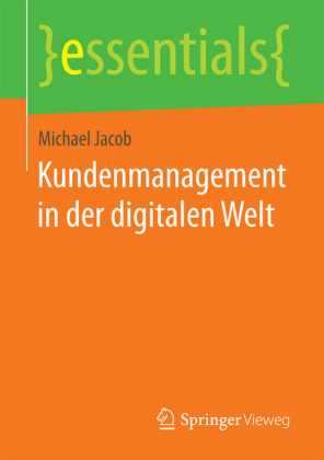 Kundenmanagement in der digitalen Welt